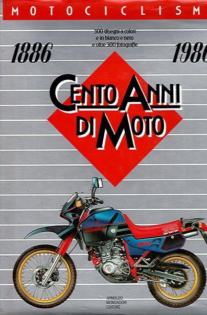 CentoAnniMoto1886-1986