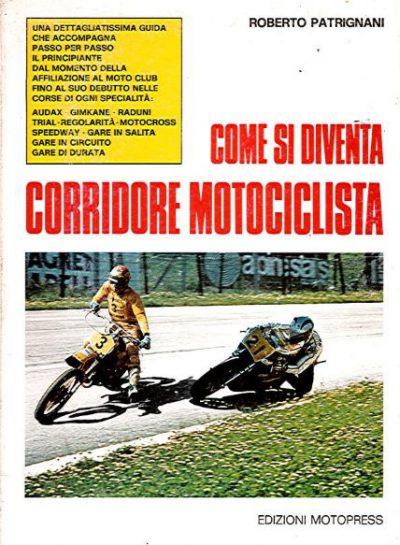 ComeDiventaCorridoreMotociclista