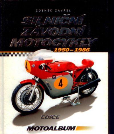 Silnicni, Zavoni, Motocykly 1950-1986