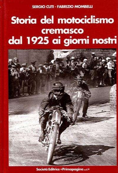 StoriaMotociclismoCremasco1925GiornoNostri