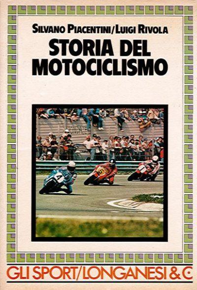 StoriaMotociclismoPiacentiniRivola